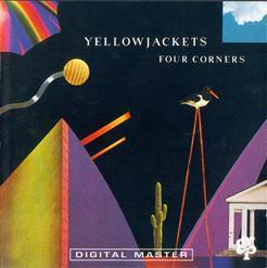 Yellowjackets - Four Corners (1987)