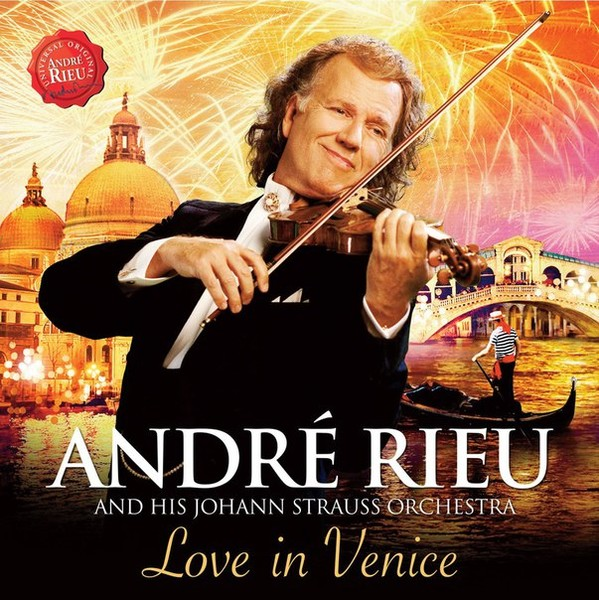 """André Rieu and his Johann Strauss Orchestra. Альбом """"Love in Venice""""(2014). 18 треков."""