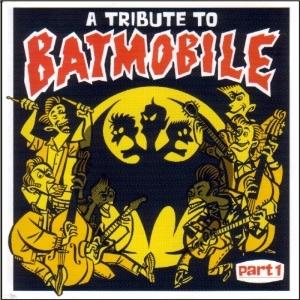 VA - A Tribute To Batmobile (Part 1)