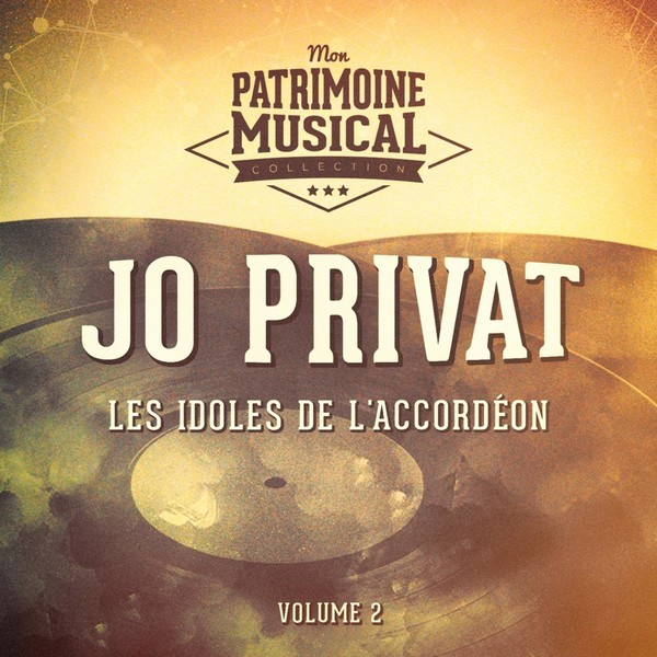 Jo Privat - Les Idoles De L'accordéon Vol.2 (2016)